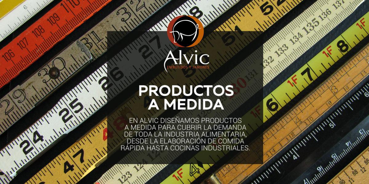 Productos a medida Alvic